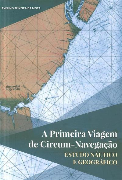 A primeira viagem de circum-navegação (Avelino Teixeira da Mota)
