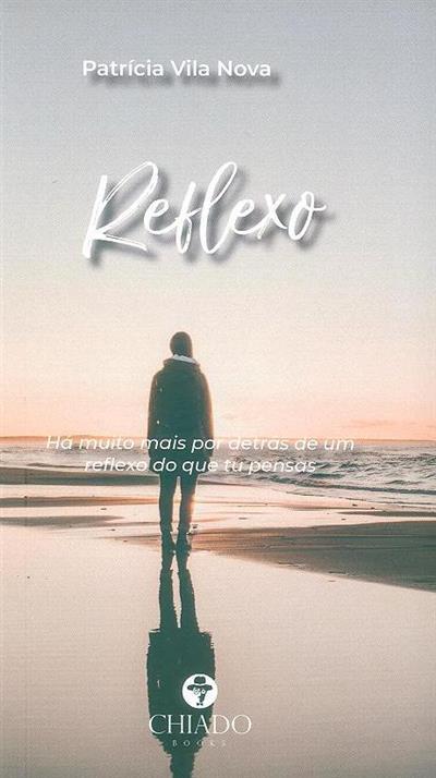 Reflexo (Patrícia Vila Nova)