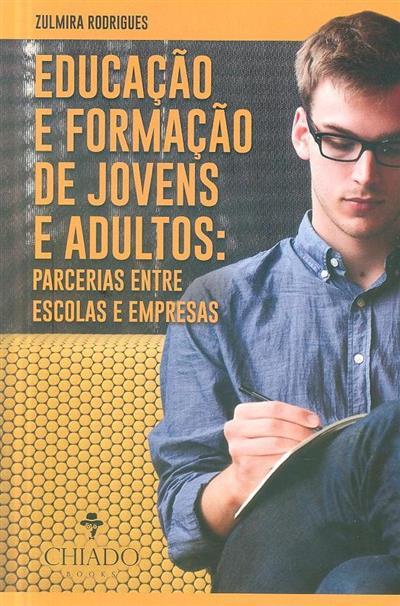Educação e formação de jovens e adultos (Zulmira Rodrigues)