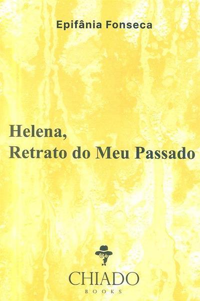 Helena, retrato do meu passado (Epifânia Fonseca)