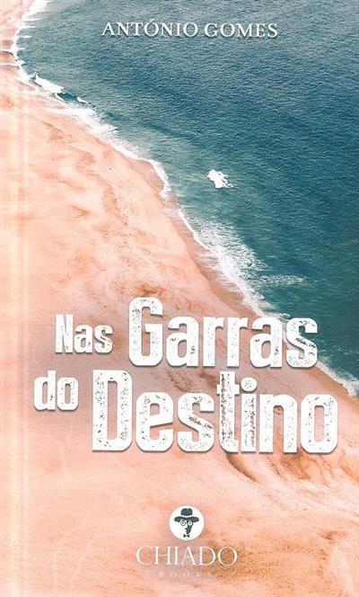 Nas garras do destino (António Gomes)