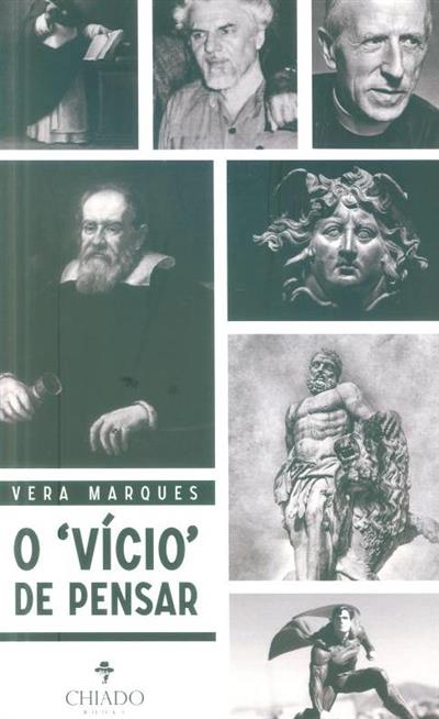 """O """"vício"""" de pensar (Vera Marques)"""