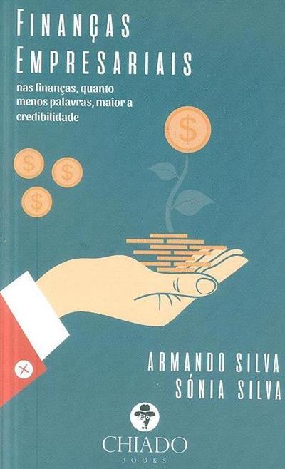 Finanças empresariais (Sónia Silva, Armando Silva)