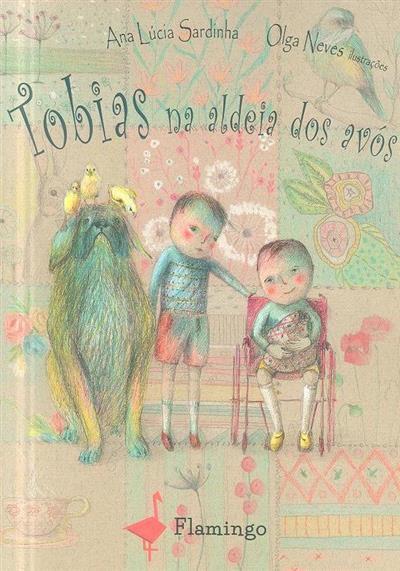 Tobias na aldeia dos avós (Ana Lúcia Sardinha)