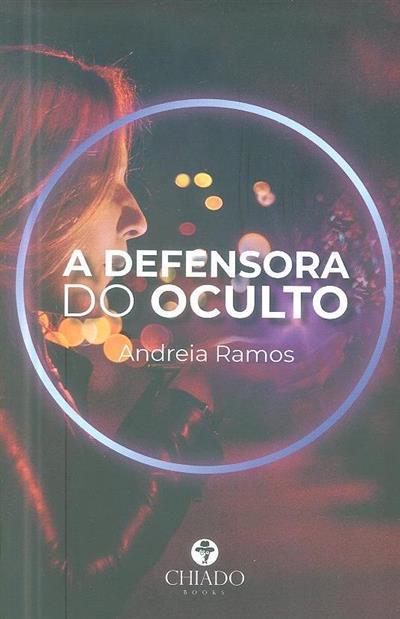 A defensora do oculto (Andreia Ramos)