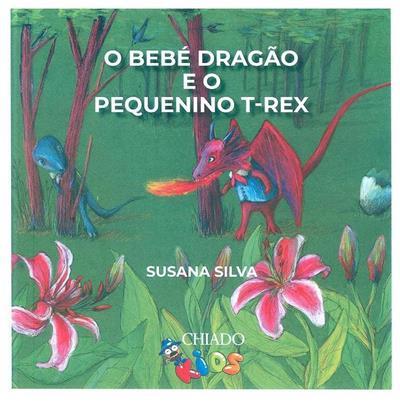 O bebé dragão e o pequenino T-Rex (Susana Silva)