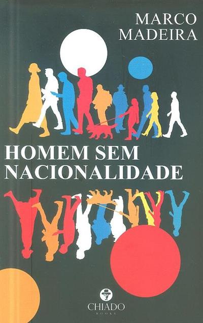 Homem sem nacionalidade (Marco Madeira)