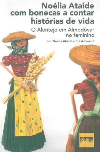 Noélia Ataíde com bonecas a contar histórias de vida (Noélia Ataíde, Rui A. Pereira)
