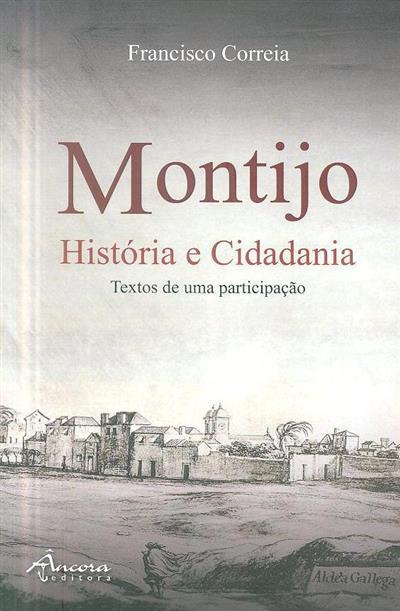 Montijo, história e cidadania (Francisco Correia)