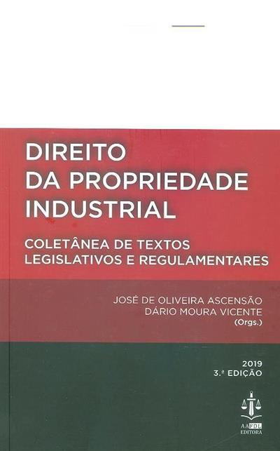 Direito da propriedade industrial (compil. José de Oliveira Ascensão, Dário Moura Vicente)