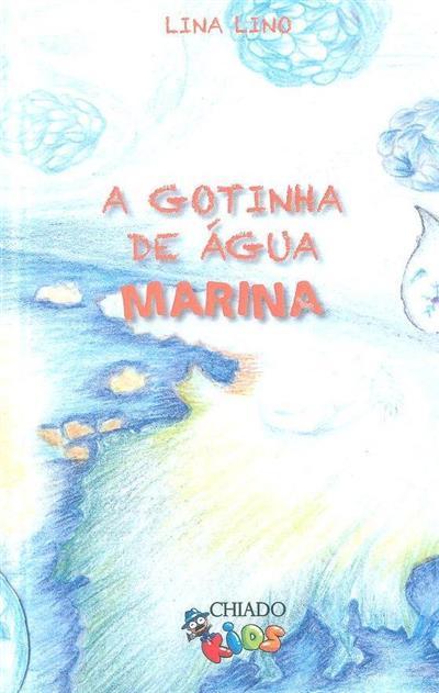 A gotinha de água Marina (Lina Lino)