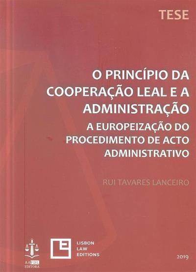 O princípio da cooperação leal e a administração (Rui Tavares Lanceiro)