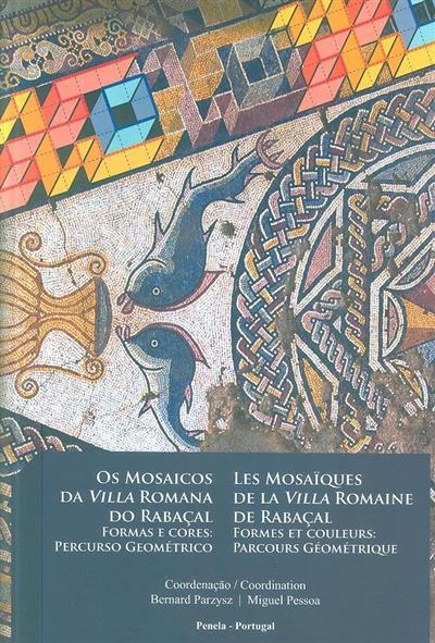 Os mosaicos da Villa Romana do Rabaçal, formas e cores (Bernard Parzysz, Miguel Pessoa)