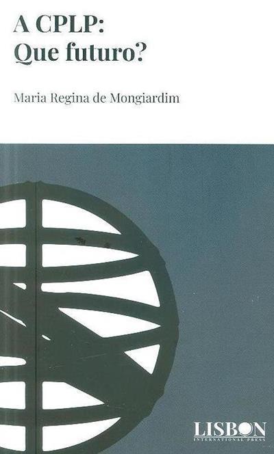 A CPLP (Maria Regina de Mongiardim)