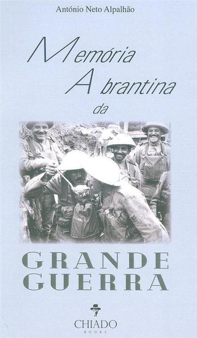 Memória abrantina da Grande Guerra