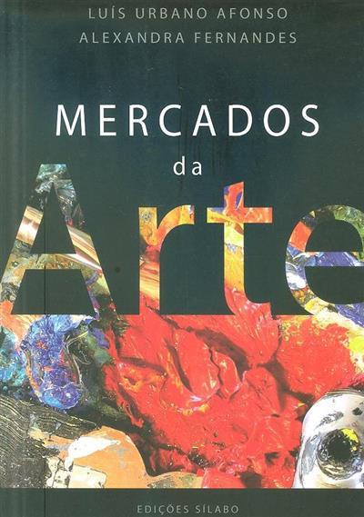 Mercados da arte (Luís Urbano Afonso, Alexandra Fernandes)