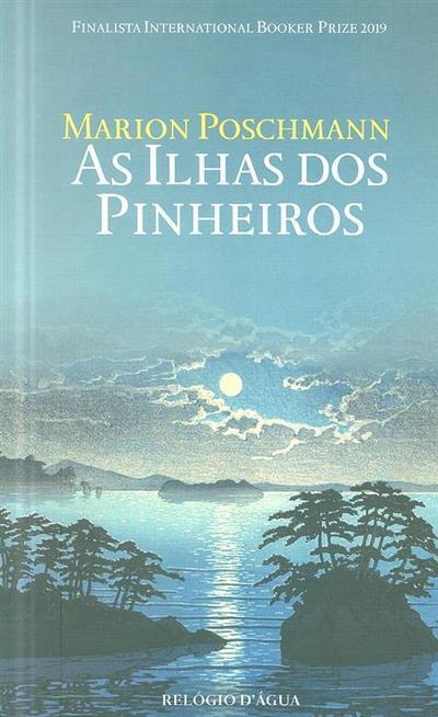 As ilhas dos pinheiros (Marion Poschmann)