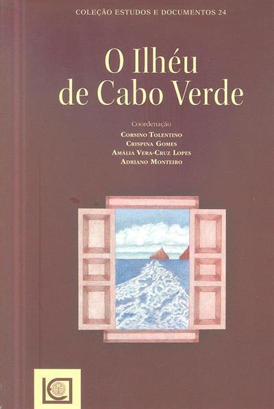 O ilhéu de Cabo Verde (coord. Corsino Tolentino... [et al.])