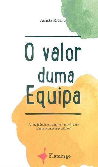O valor duma equipa (Jacinta Ribeiro)