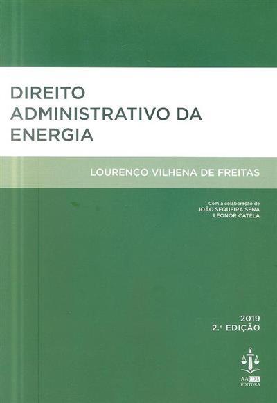 Direito administrativo da energia (Lourenço Vilhena de Freitas)