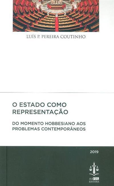 O Estado como representação (Luís P. Pereira Coutinho)