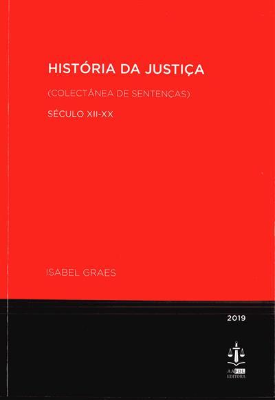 História da justiça século XII-XX (Isabel Graes)