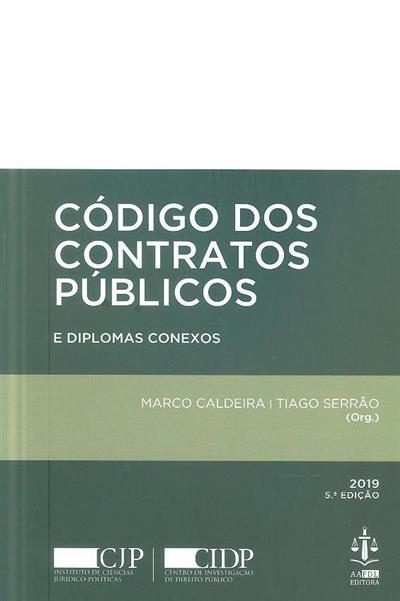 Código dos contratos públicos e diplomas conexos (org. Marco Caldeira, Tiago Serrão)