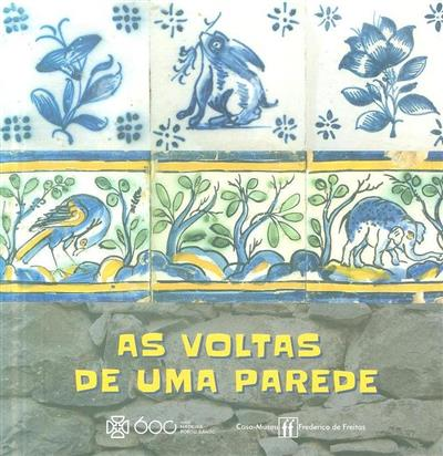 As voltas de uma parede (Ana Margarida Araújo Camacho)
