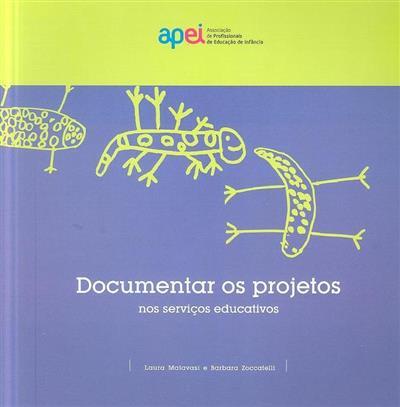 Documentar os projetos nos serviços educativos (Laura Malavasi, Barbara Zoccatelli)