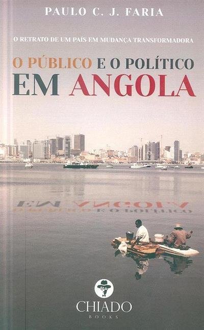 O público e o político em Angola (Paulo C. J. Faria )