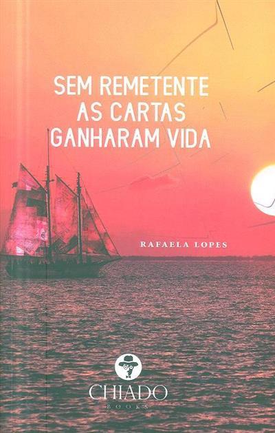 Sem remetente as cartas ganharam vida (Rafaela Lopes)