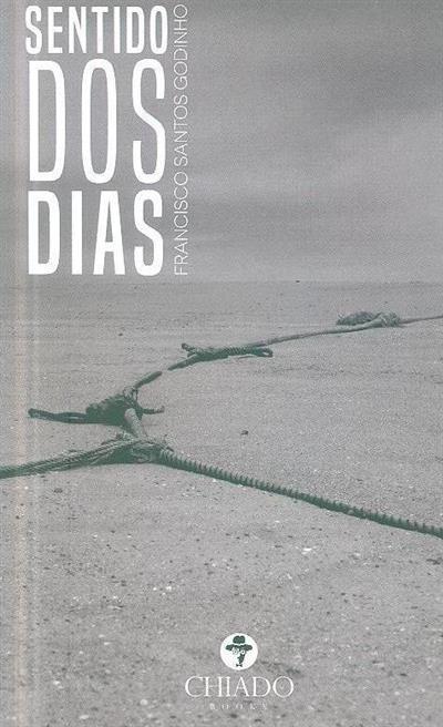 Sentido dos dias (Francisco Santos Godinho)