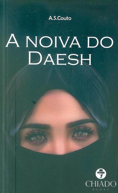 A noiva do Daesh (A. S. Couto)