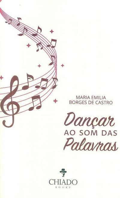 Dançar ao som das palavras (Maria Emília Borges de Castro)