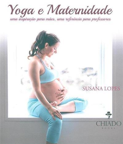 Yoga e maternidade (Susana Lopes)