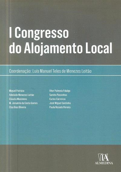 I Congresso do Alojamento Local (coord. Luís Manuel Teles de Menezes Leitão)