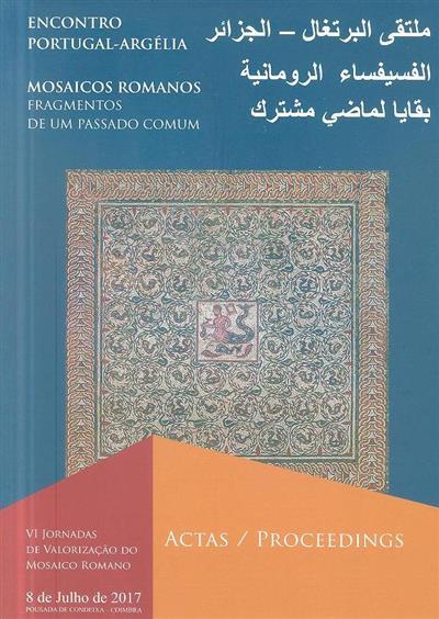 Encontro Portugal-Argélia (VI Jornadas de Valorização do Mosaico Romano)