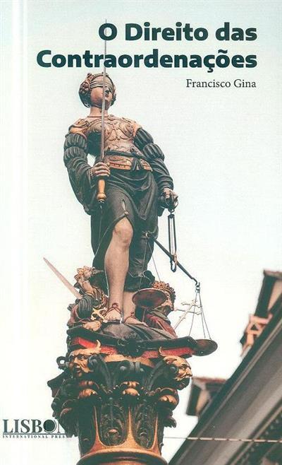 O direito das contraordenações (Francisco Gina)