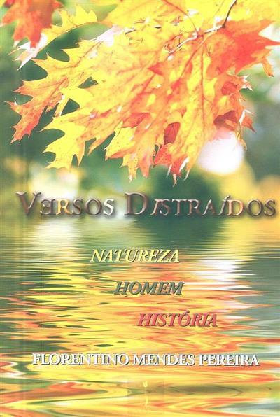 Versos distraídos (Florentino Mendes Pereira)