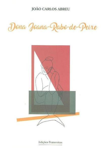 Dona Joana Rabo-de-Peixe (João Carlos Abreu)