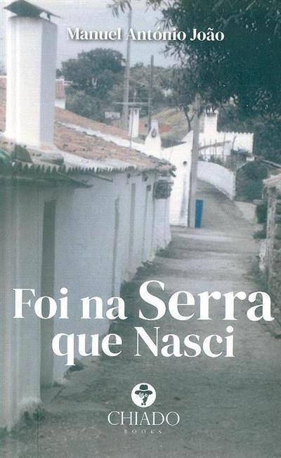 Foi na serra que nasci (Manuel António João)