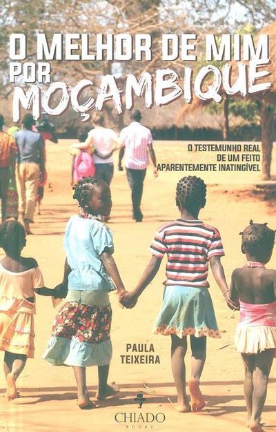 O melhor de mim... por Moçambique (Paula Teixeira)