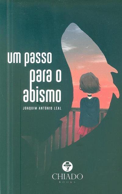 Um passo para o abismo (Joaquim António Leal)