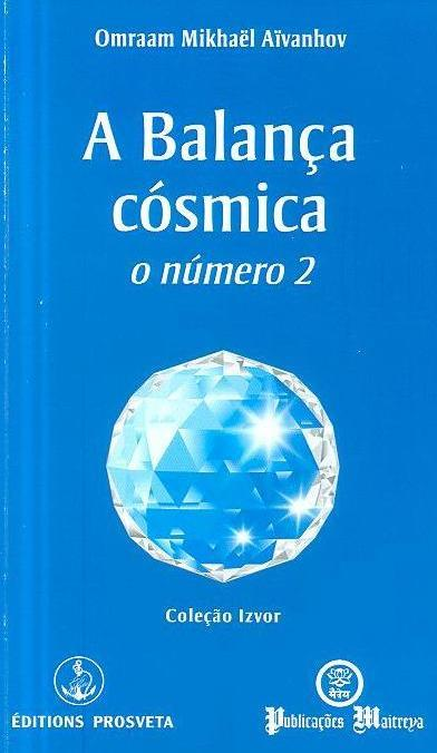 A balança cósmica (Omraam Mikhaël Aïvanhov)