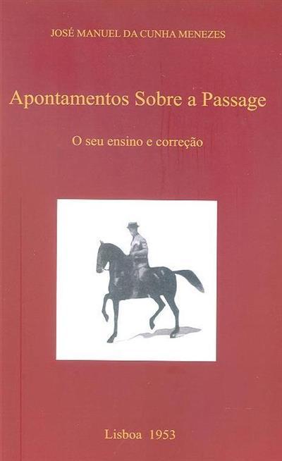 Apontamentos sobre a Passage (José Manuel da Cunha Menezes)