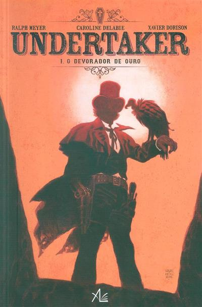 O devorador de ouro (argumento Xavier Dorison)