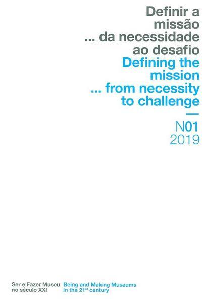 Definir a missão... da necessidade ao desafio (orient. cientif. Alice Semedo)