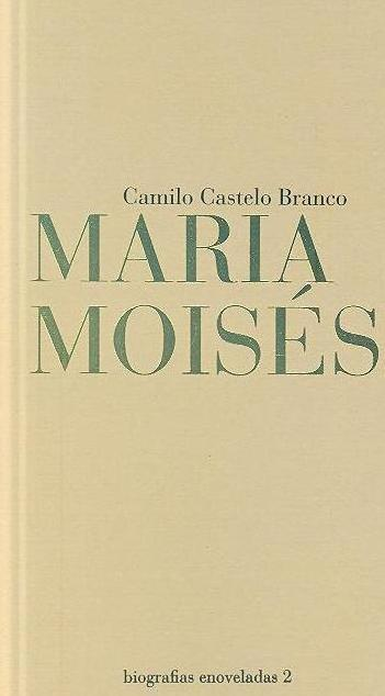 Maria Moisés (Camilo Castelo Branco)