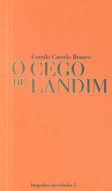 O cego de Ladim (Camilo Castelo Branco)