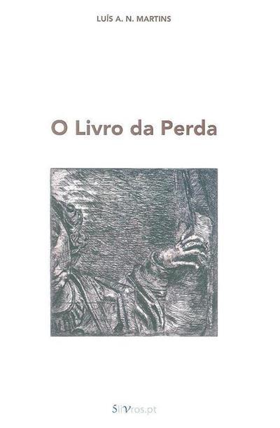 O livro da perda (Luís A. N. Martins)